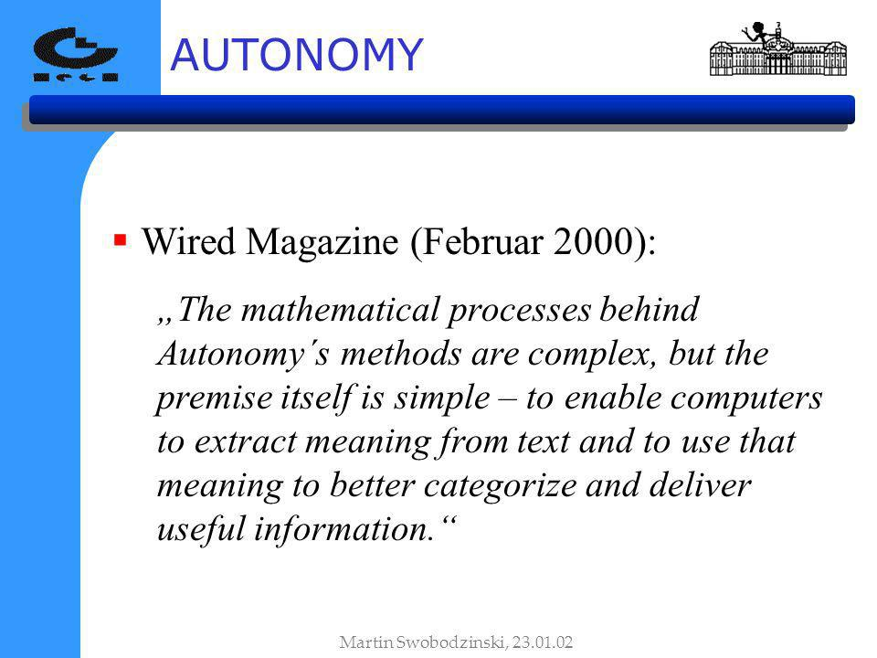 AUTONOMY Wired Magazine (Februar 2000):