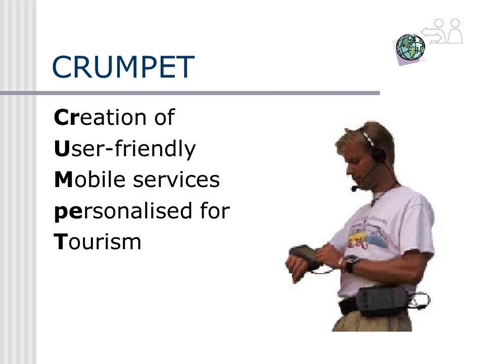 CRUMPET Creation of User-friendly Mobile services personalised for