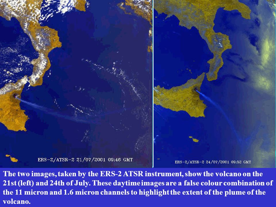 The two images, taken by the ERS-2 ATSR instrument, show the volcano on the 21st (left) and 24th of July.