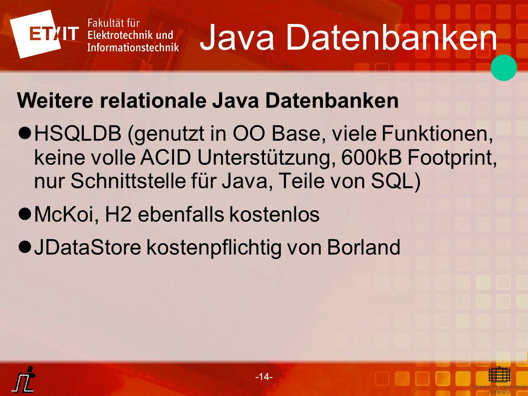Java Datenbanken Weitere relationale Java Datenbanken