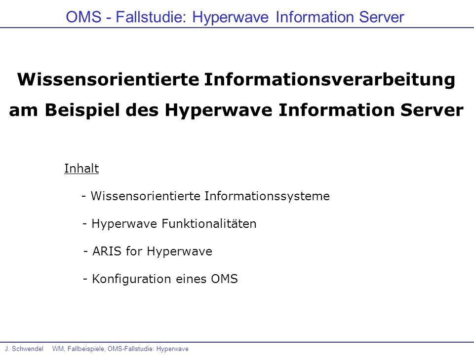 OMS - Fallstudie: Hyperwave Information Server