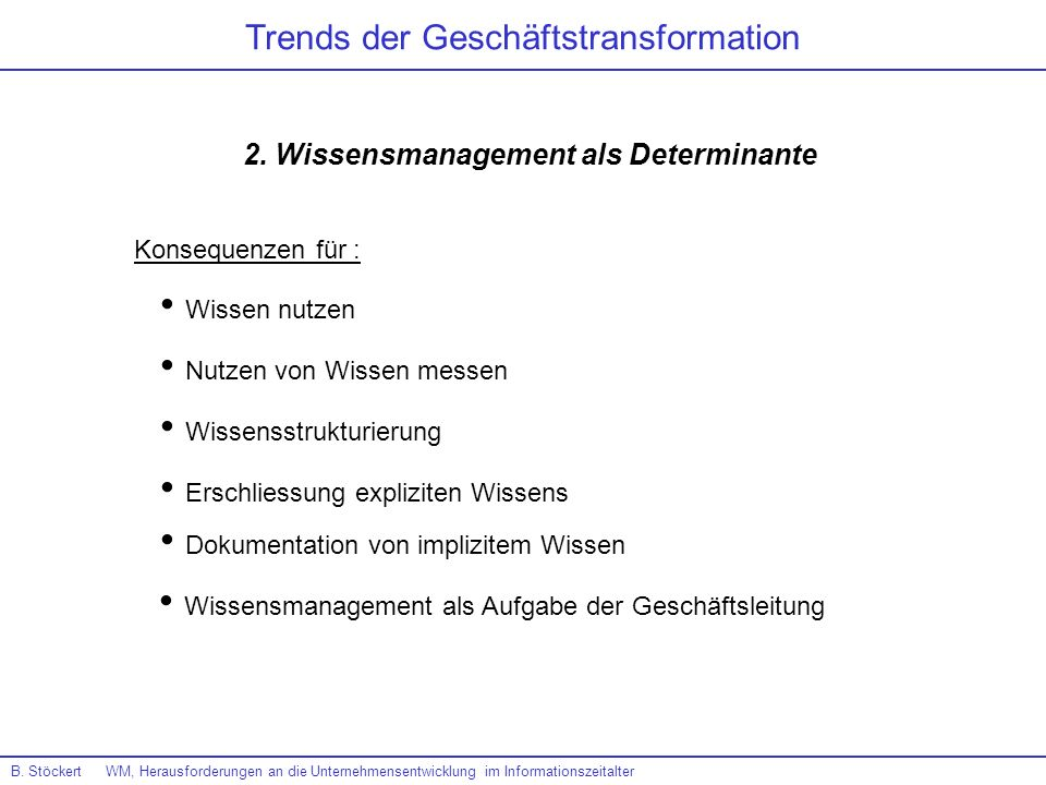 2. Wissensmanagement als Determinante