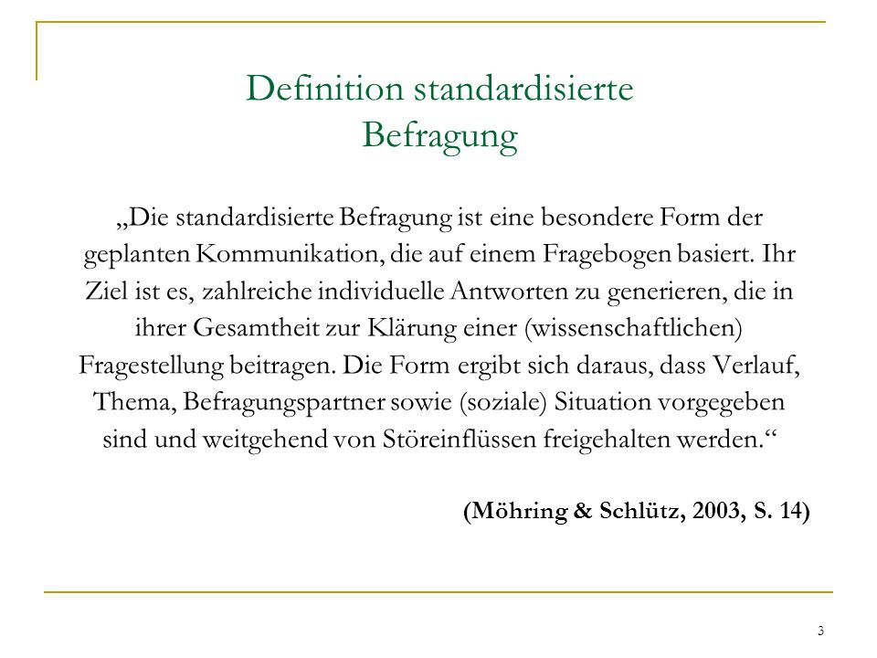 Definition standardisierte Befragung