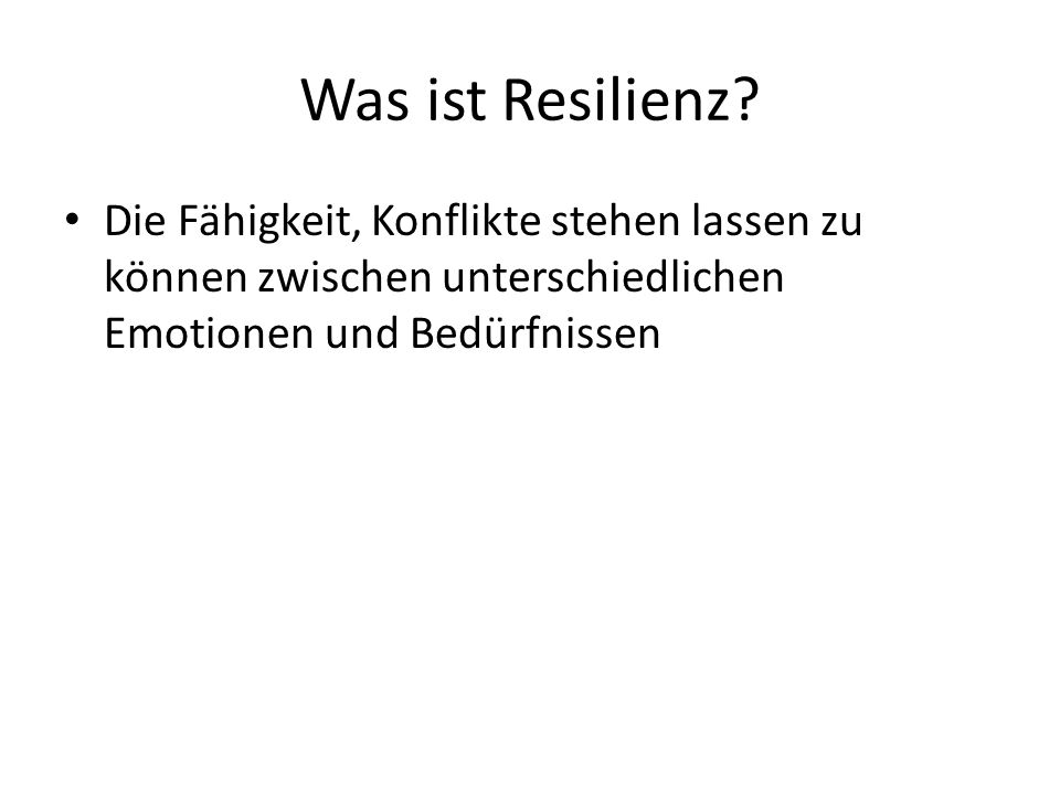 Was ist Resilienz.