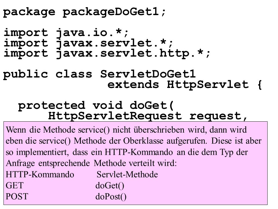 package packageDoGet1; import java.io.*; import javax.servlet.*;