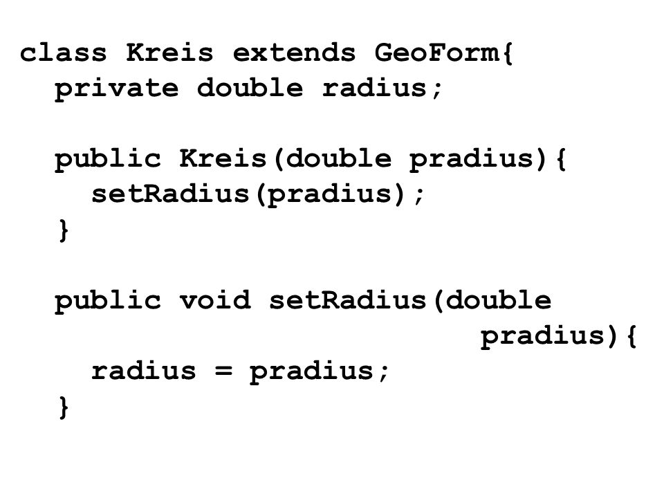 class Kreis extends GeoForm{