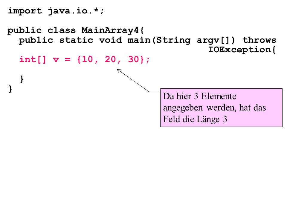 import java.io.*; public class MainArray4{ public static void main(String argv[]) throws. IOException{