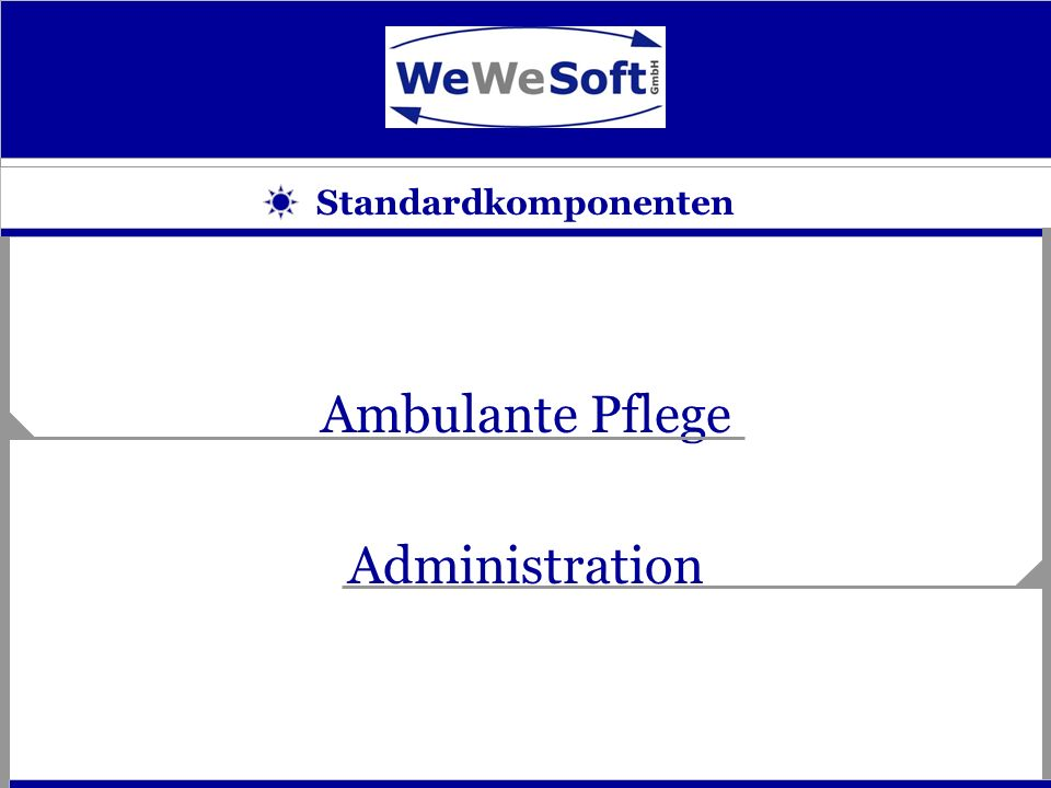 Standardkomponenten Ambulante Pflege Administration