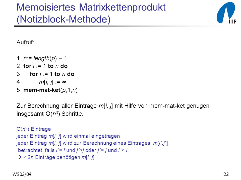 Memoisiertes Matrixkettenprodukt (Notizblock-Methode)
