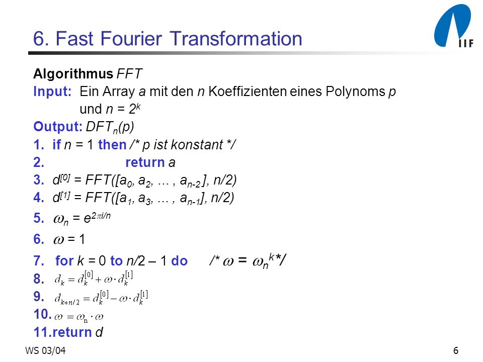 6. Fast Fourier Transformation