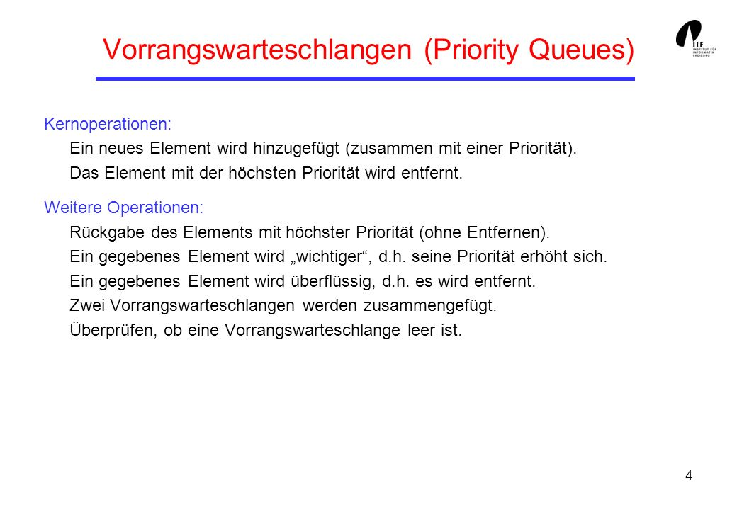 Vorrangswarteschlangen (Priority Queues)