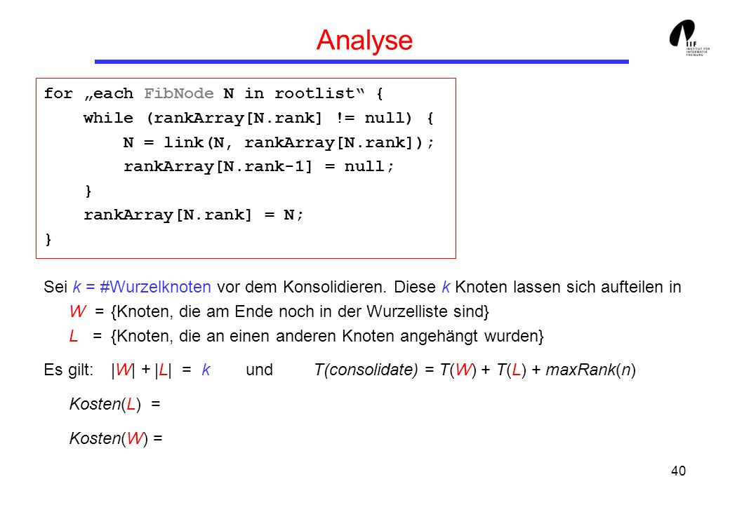 "Analyse for ""each FibNode N in rootlist {"
