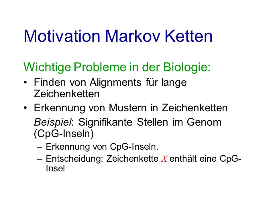 Motivation Markov Ketten