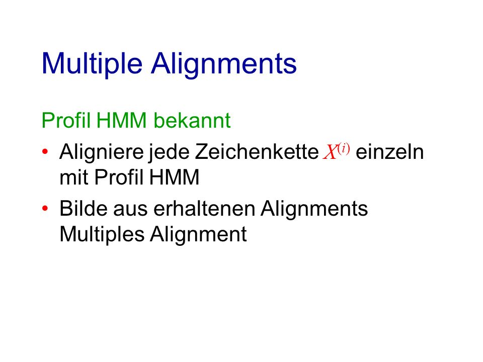 Multiple Alignments Profil HMM bekannt