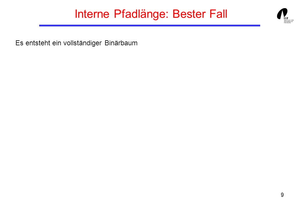Interne Pfadlänge: Bester Fall