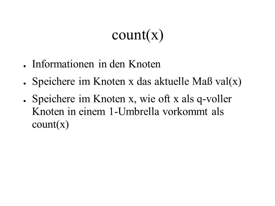 count(x) Informationen in den Knoten