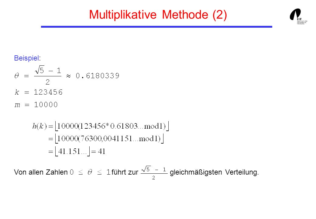 Multiplikative Methode (2)