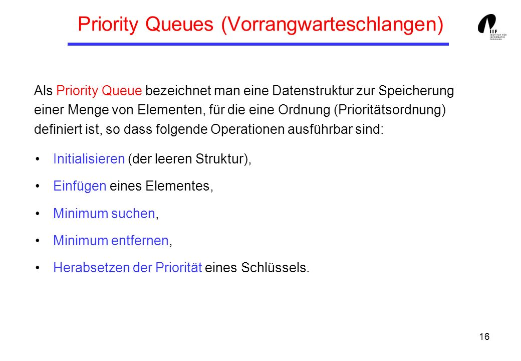 Priority Queues (Vorrangwarteschlangen)