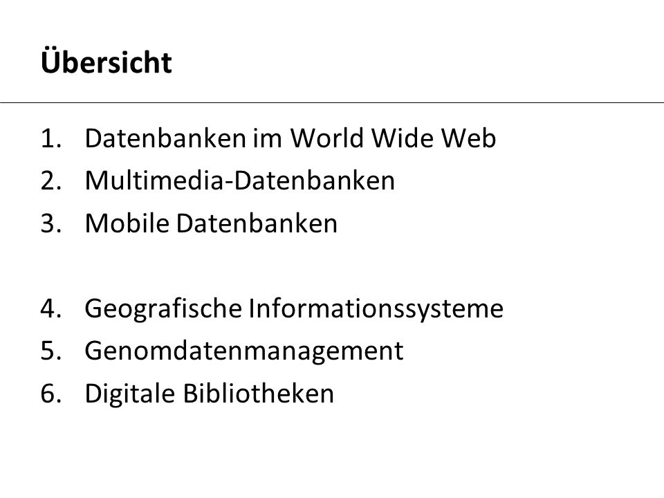 Übersicht Datenbanken im World Wide Web Multimedia-Datenbanken