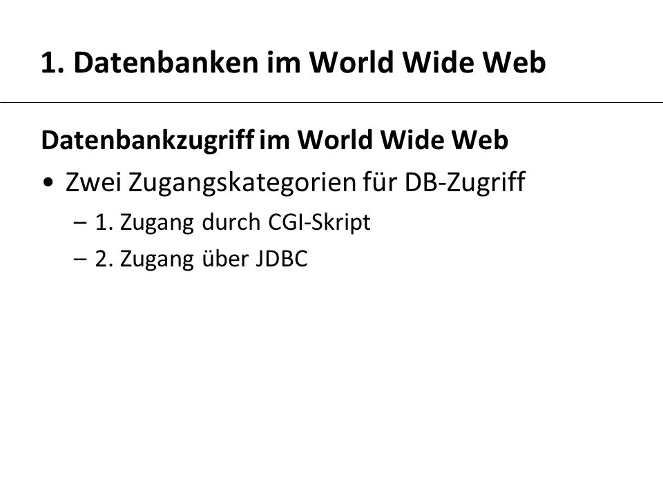 1. Datenbanken im World Wide Web