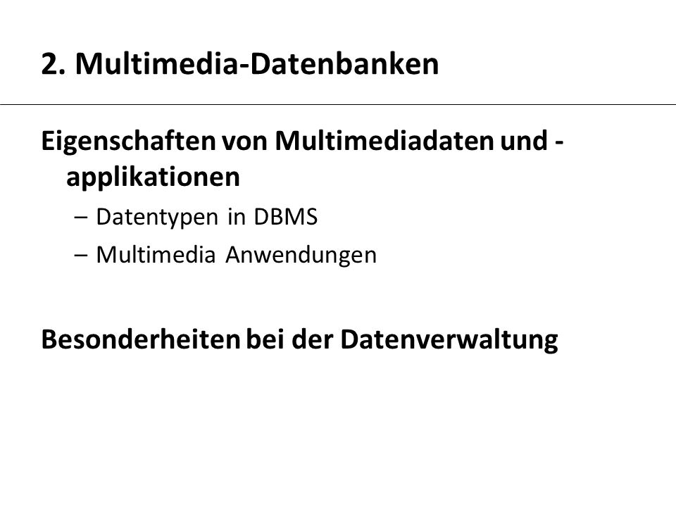 2. Multimedia-Datenbanken