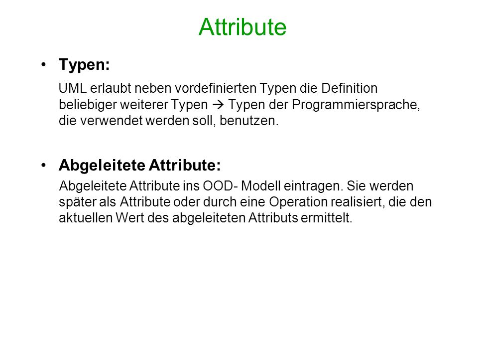 Attribute Typen: