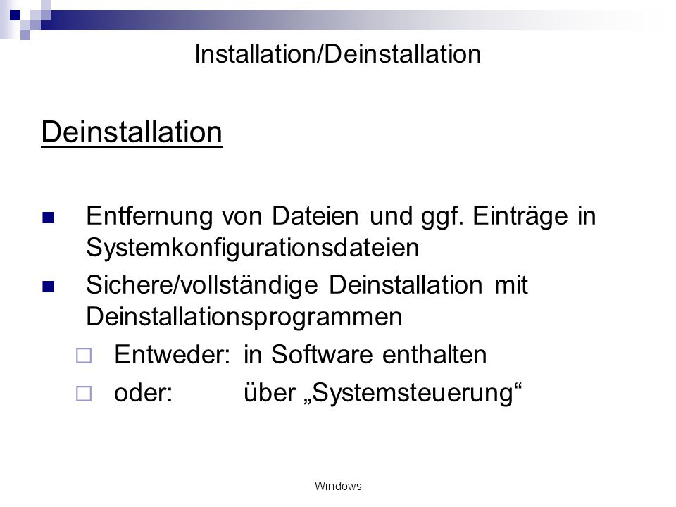 Installation/Deinstallation