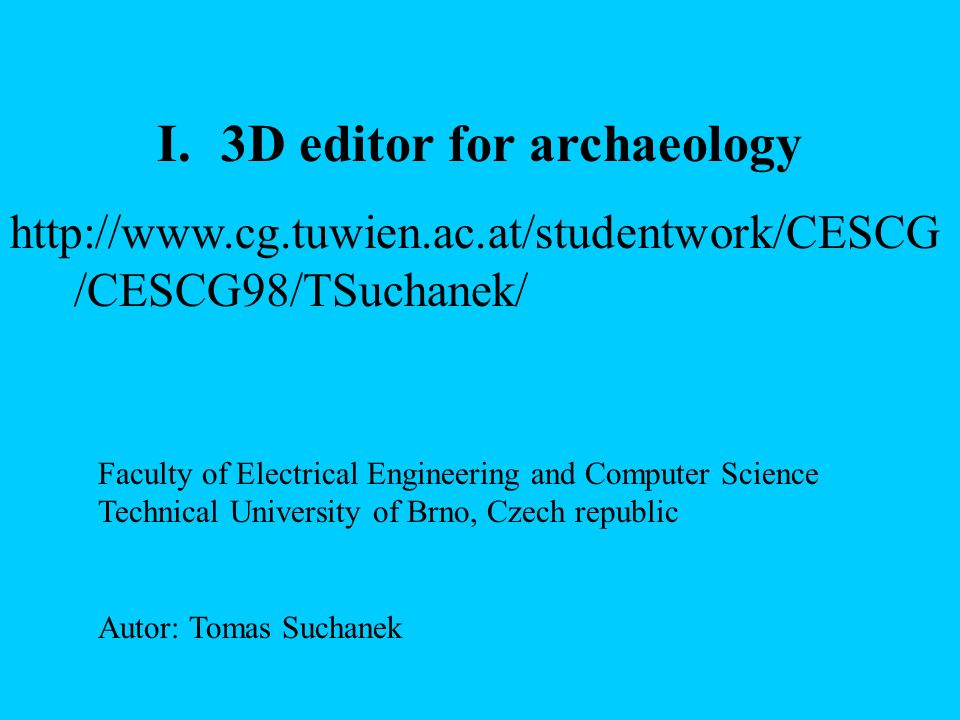 3D editor for archaeology