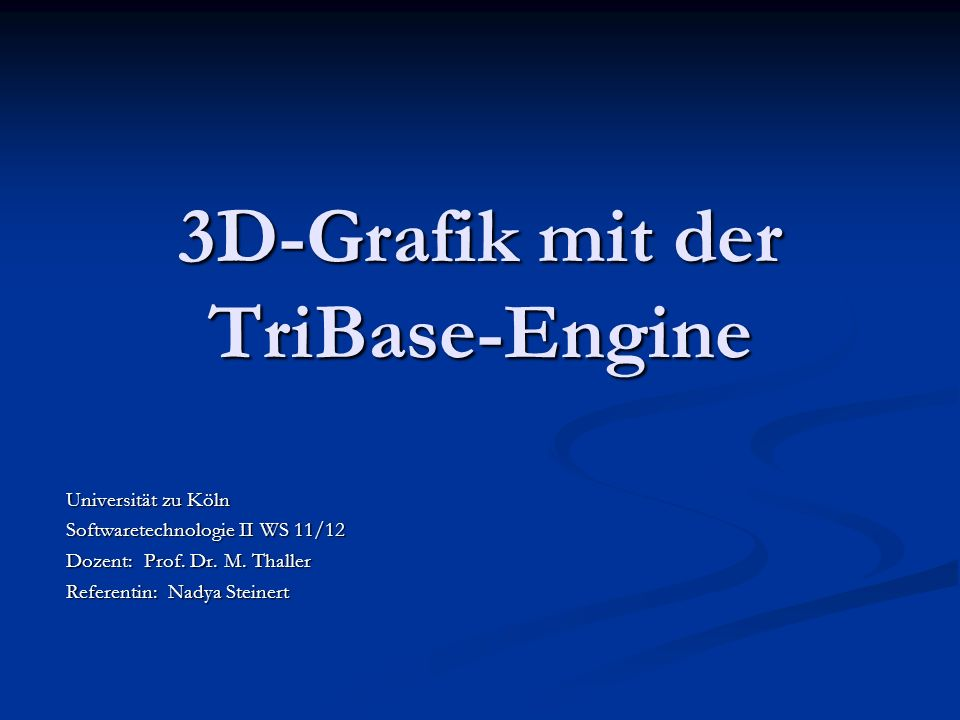 3D-Grafik mit der TriBase-Engine