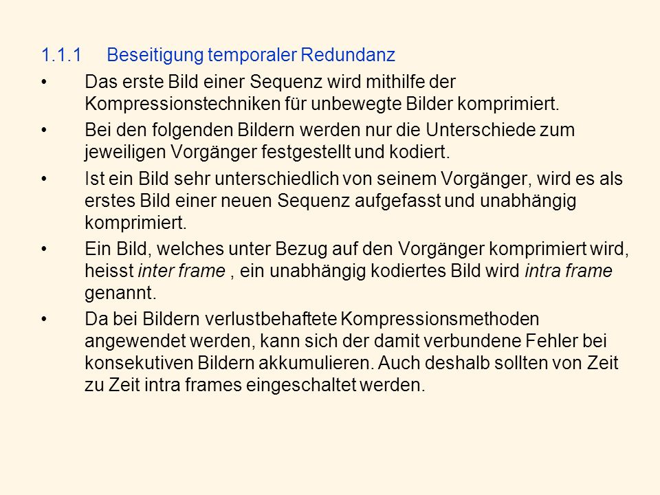 1.1.1 Beseitigung temporaler Redundanz