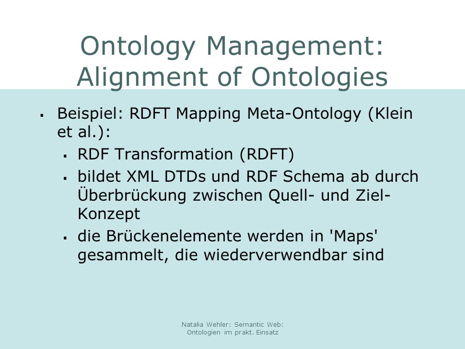Ontology Management: Alignment of Ontologies