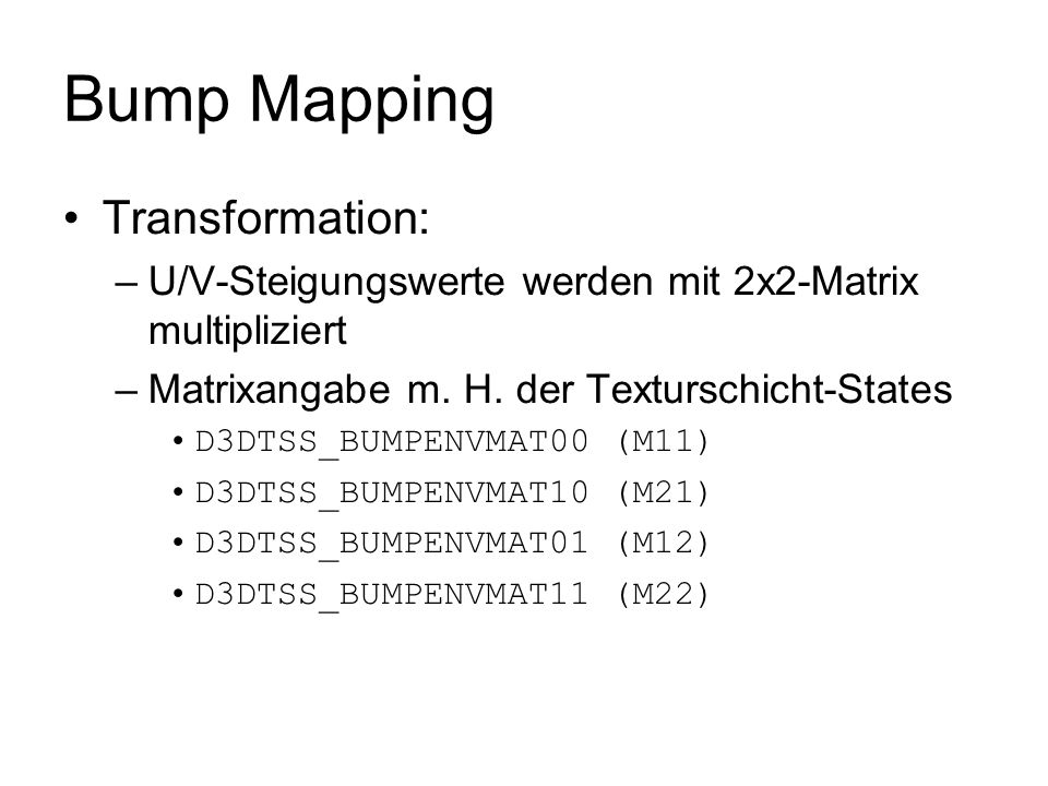 Bump Mapping Transformation: