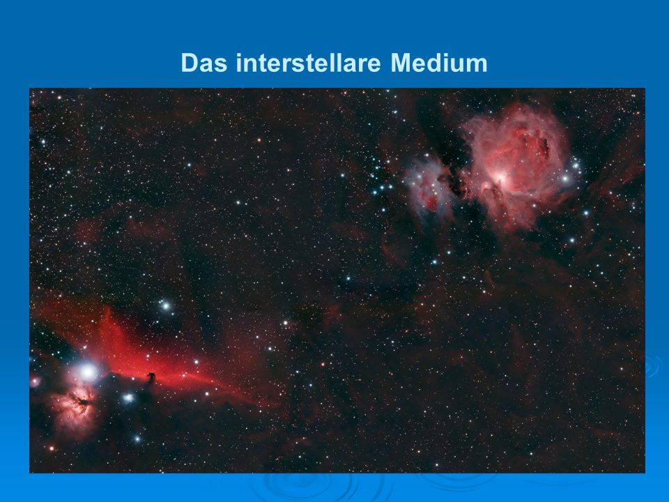 Das interstellare Medium