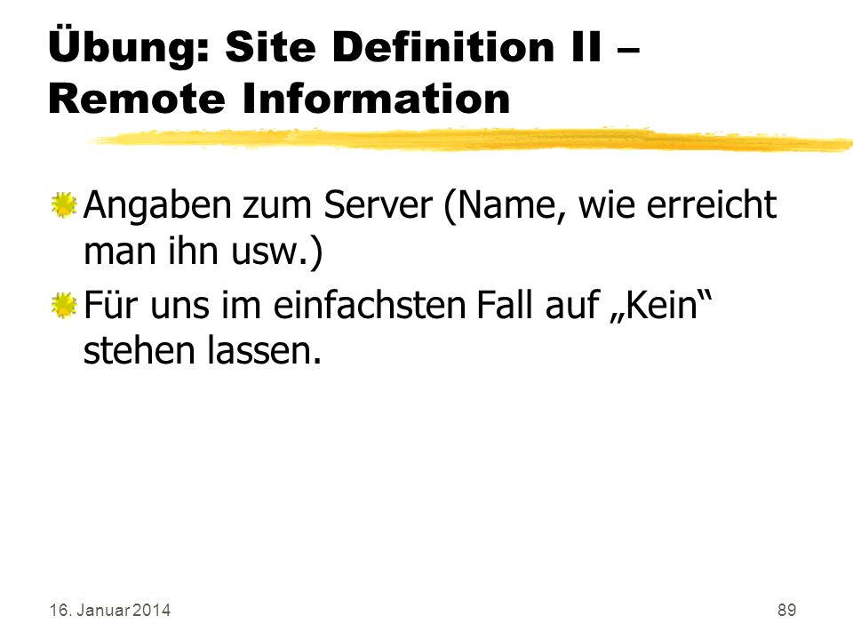 Übung: Site Definition II – Remote Information
