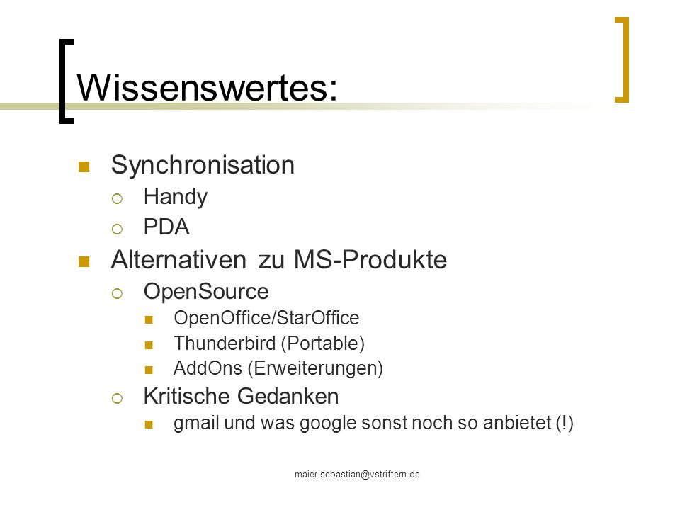 Wissenswertes: Synchronisation Alternativen zu MS-Produkte Handy PDA