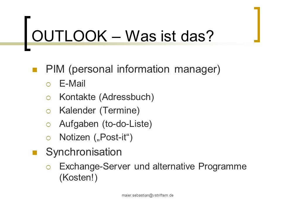 OUTLOOK – Was ist das PIM (personal information manager)
