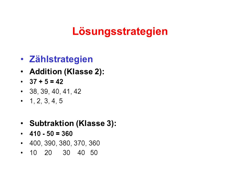 Lösungsstrategien Zählstrategien Addition (Klasse 2):