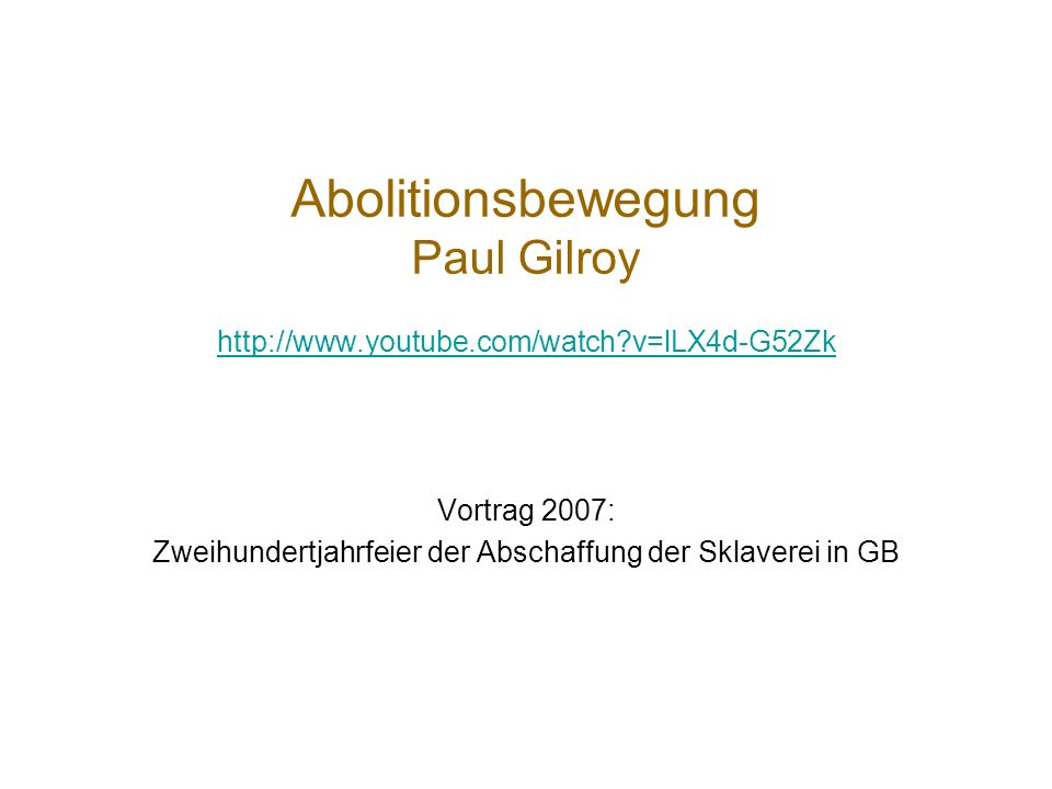 Abolitionsbewegung Paul Gilroy
