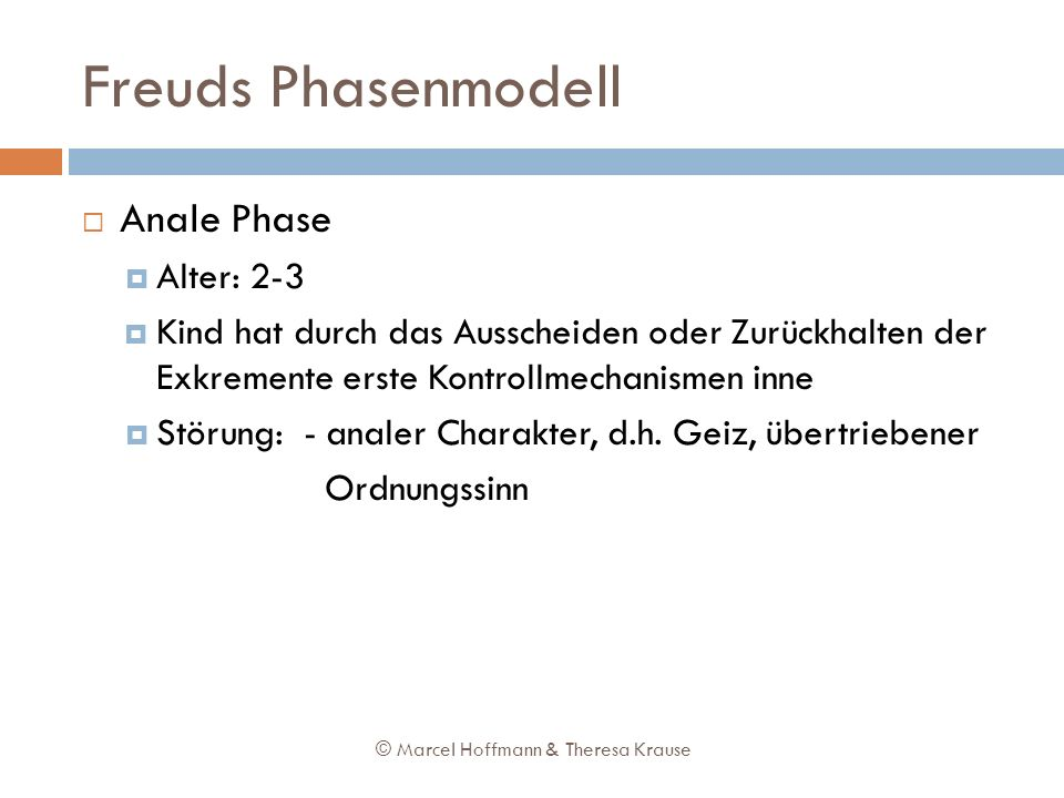 Freuds Phasenmodell Anale Phase Alter: 2-3