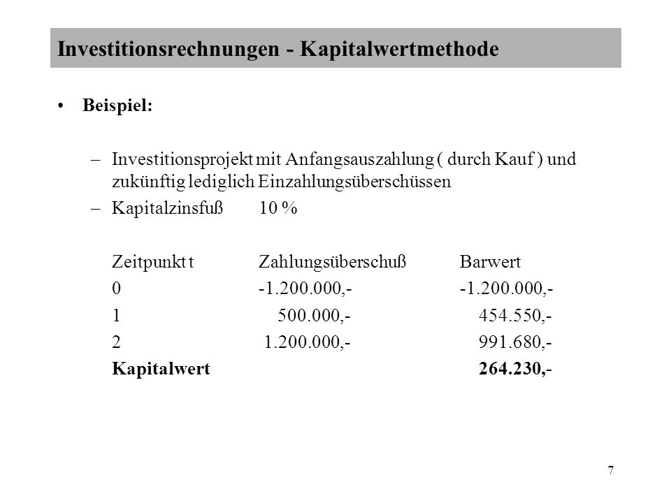 Investitionsrechnungen - Kapitalwertmethode
