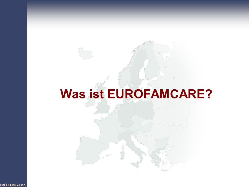Was ist EUROFAMCARE Uni HH-IMS-CKo