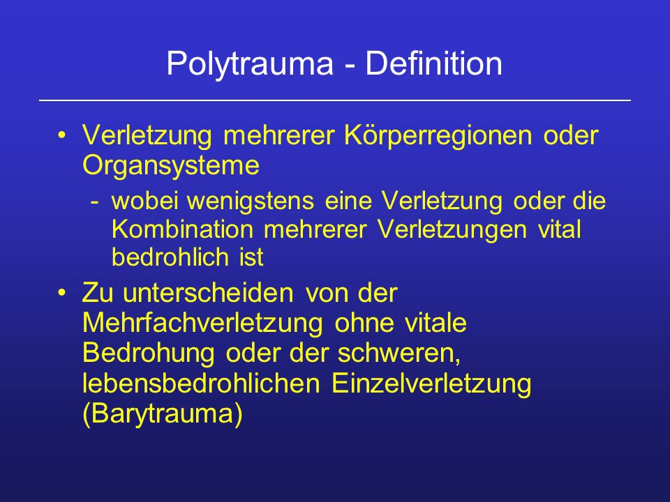 Polytrauma - Definition