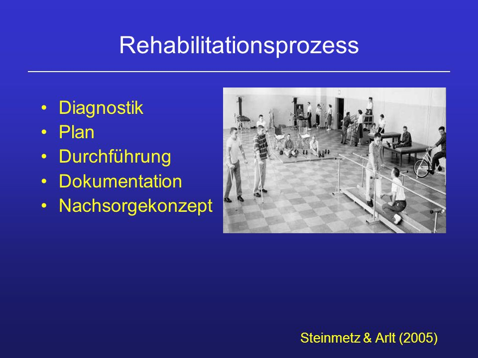 Rehabilitationsprozess