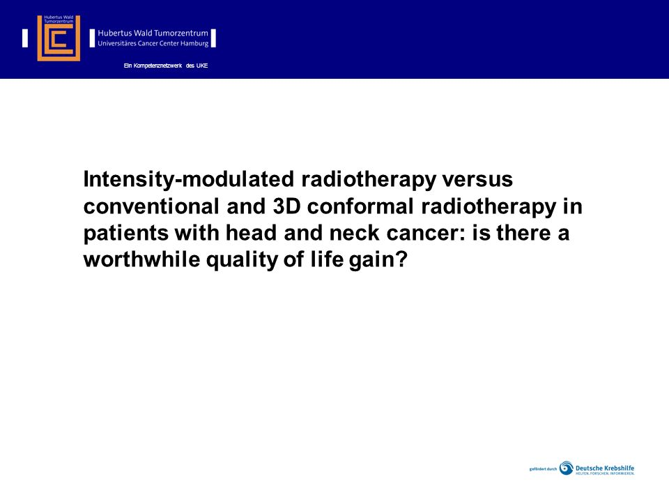 Intensity-modulated radiotherapy versus conventional and 3D conformal radiotherapy in patients with head and neck cancer: is there a worthwhile quality of life gain