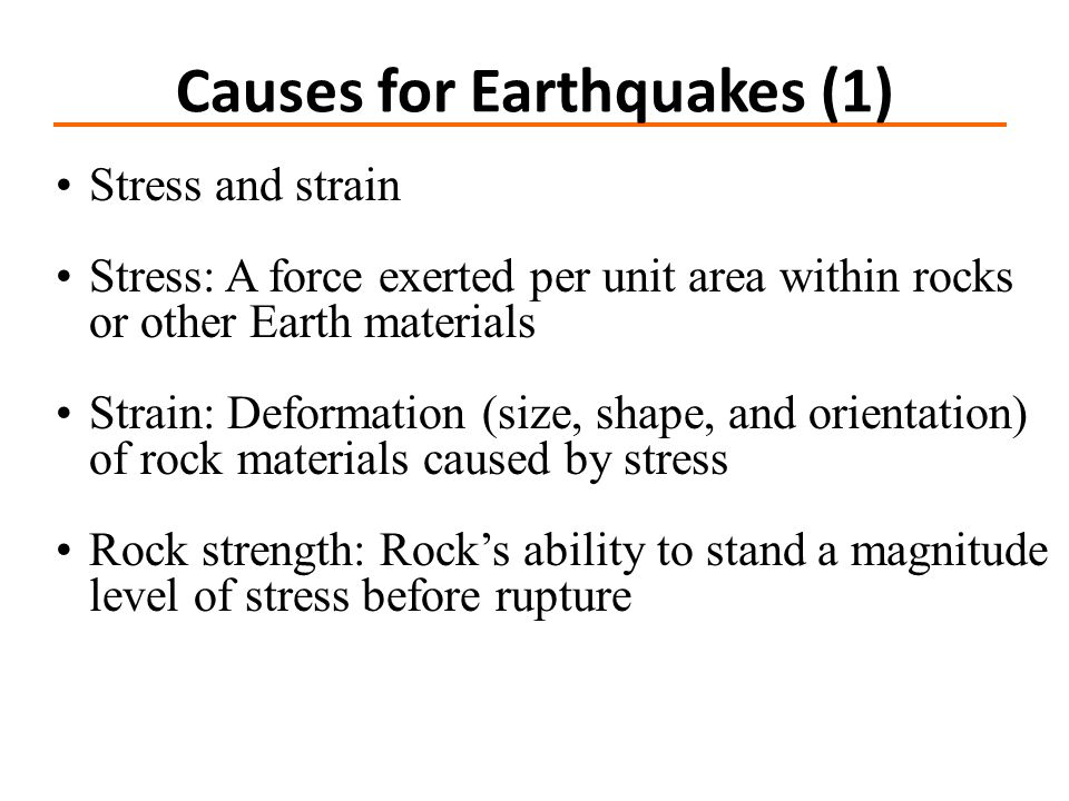 Causes for Earthquakes (1)