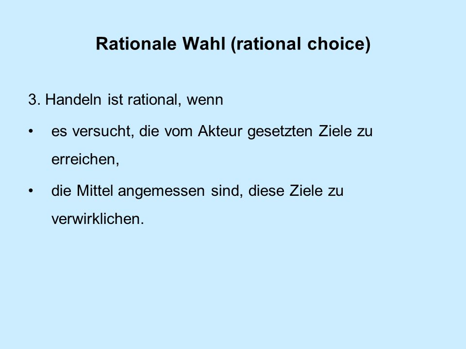 Rationale Wahl (rational choice)