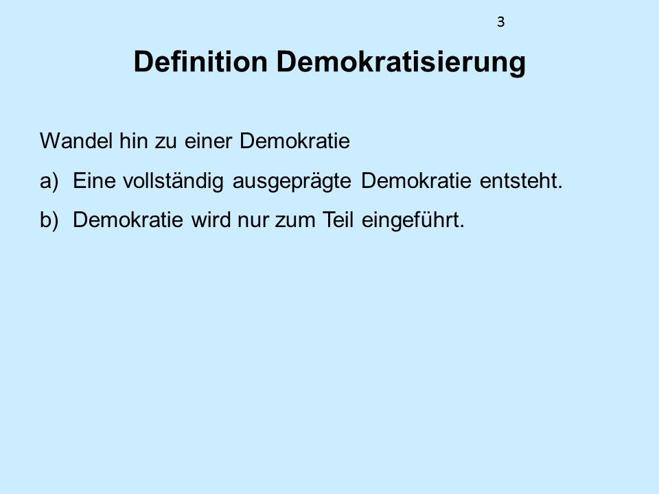 Definition Demokratisierung