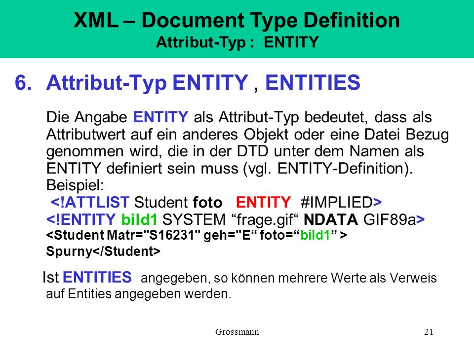 XML – Document Type Definition Attribut-Typ : ENTITY