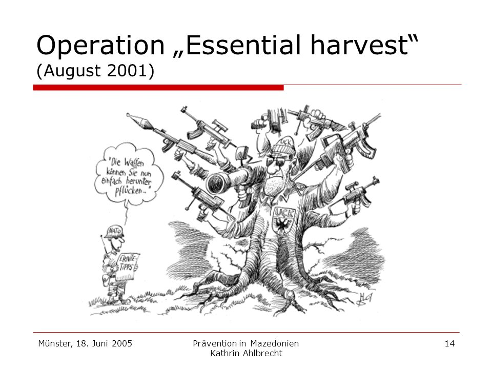 "Operation ""Essential harvest (August 2001)"