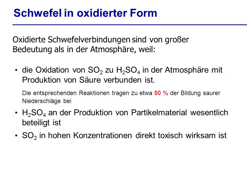 Schwefel in oxidierter Form
